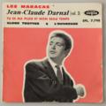 JEAN-CLAUDE DARNAL - Les Maracas +3 - 45T (EP 4 titres)