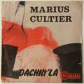 MARIUS CULTIER - Dachin'La/Baby Ouah (Antilles/Funk) - 45T (SP 2 titres)