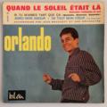 ORLANDO - Quand Le Soleil Était Là +3 - 45T (EP 4 titres)
