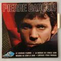 PIERRE BAROUH - Le Courage D'Aimer +3 - 45T (EP 4 titres)