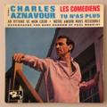 CHARLES AZNAVOUR - Les Comédiens +3 - 45T (EP 4 titres)