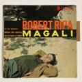 ROBERT RIPA - Magali +3 - 45T (EP 4 titres)