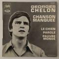 GEORGES CHELON - Chanson Manquée +3 - 45T (EP 4 titres)