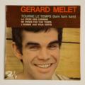 GERARD MELET - Tourne Le Temps (Turn Turn Turn) +3 - 45T (EP 4 titres)