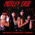 MÖTLEY CRÜE - Looks That Kill: The Perkins Palace - FM Broadcast (lp) - LP
