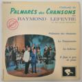RAYMOND LEFÈVRE - Palmarès Des Chansons +3 - 45T (EP 4 titres)
