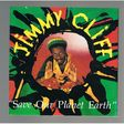 JIMMY CLIFF - SAVE OUR PLANET EARTH - CD