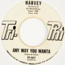 HARVEY FUQUA - Any Way You Wanta (Soul) Promo - 45T (SP 2 titres)