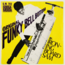 IRONING BOARD SAM - Original Funky Bell Bottom (Funk) - 45T (SP 2 titres)