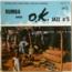 OK JAZZ - Nakobanza cherie /Nalingi nabina / Ndima ngai / Masumbuku - 45T (EP 4 titres)