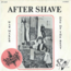 AFTER SHAVE - Warmaker / One Of The Best - 45T x 1