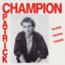 PATRICK CHAMPION - DANSE, DANSE, DANSE - (FR. PRESSING 2 TRK VINYL 7 SINGLE) - 7inch (SP)