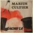 MARIUS CULTIER - Dachin'La/Baby Ouah (Antilles/Funk) - 7'' (SP)
