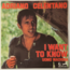 ADRIANO CELENTANO - I Want To Know +1 - 45T (SP 2 titres)