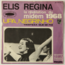 ELIS REGINA FOI - Upa, Negrinho / Tristeza Que Se Foi (Bossa) - 45T (SP 2 titres)