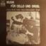 JULIUS BACHI / HANS VOLLENWEIDER - musik für cello und orgel - LP