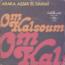 OM KALSOUM - Araka Assia El Damai - 45T (SP 2 titres)