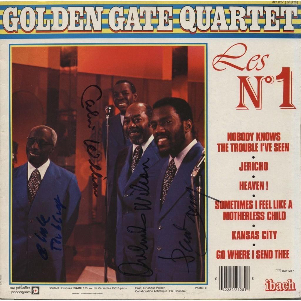 THE GOLDEN GATE QUARTET Les N° 1 + 4 signatures (Paul Bremly, Calvin Williams, Orlandus Wilson, Clyde Riddick)