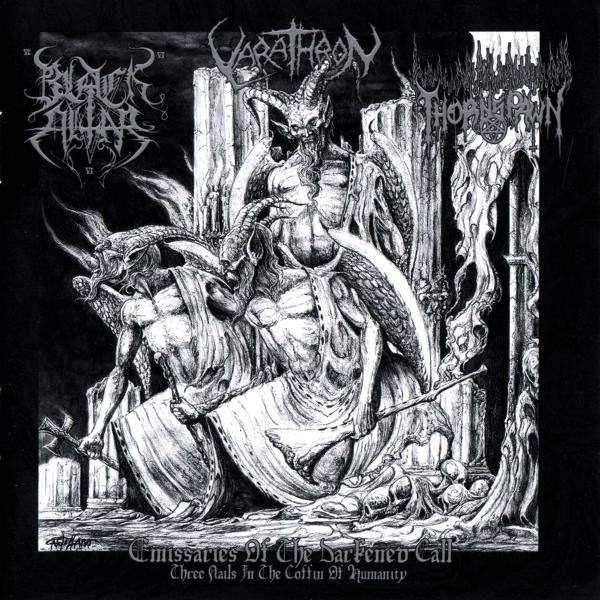 VARATHRON / BLACK ALTAR / THORNSPAWN Emissaries of the Darkened Call