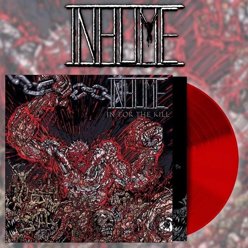 INHUME In For the Kill. Red Vinyl