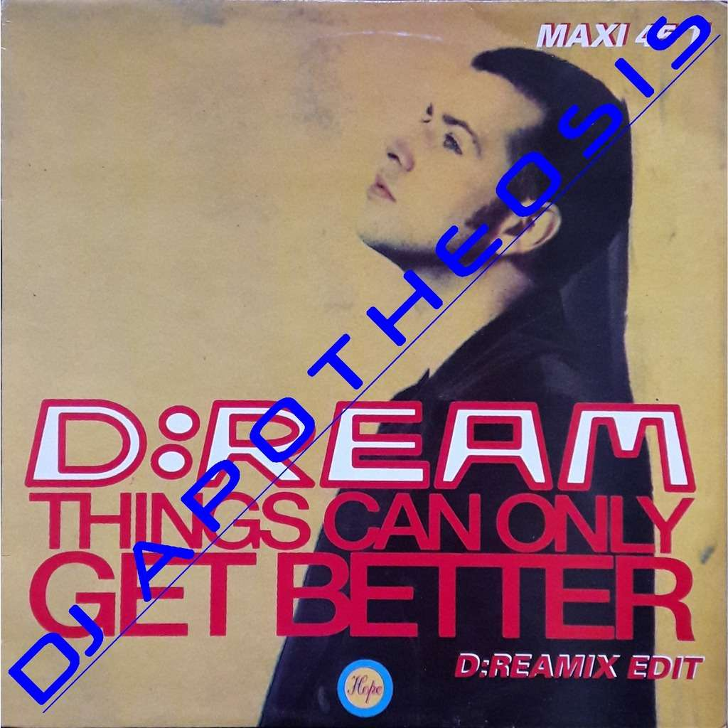 D:REAM Things can only get better (Promo club)