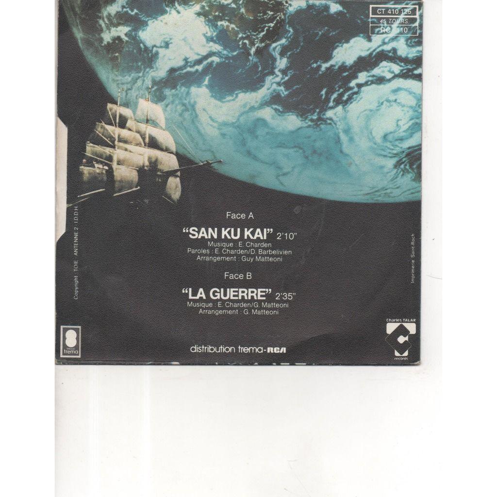 SAN KU KAI san ku kai / la guerre
