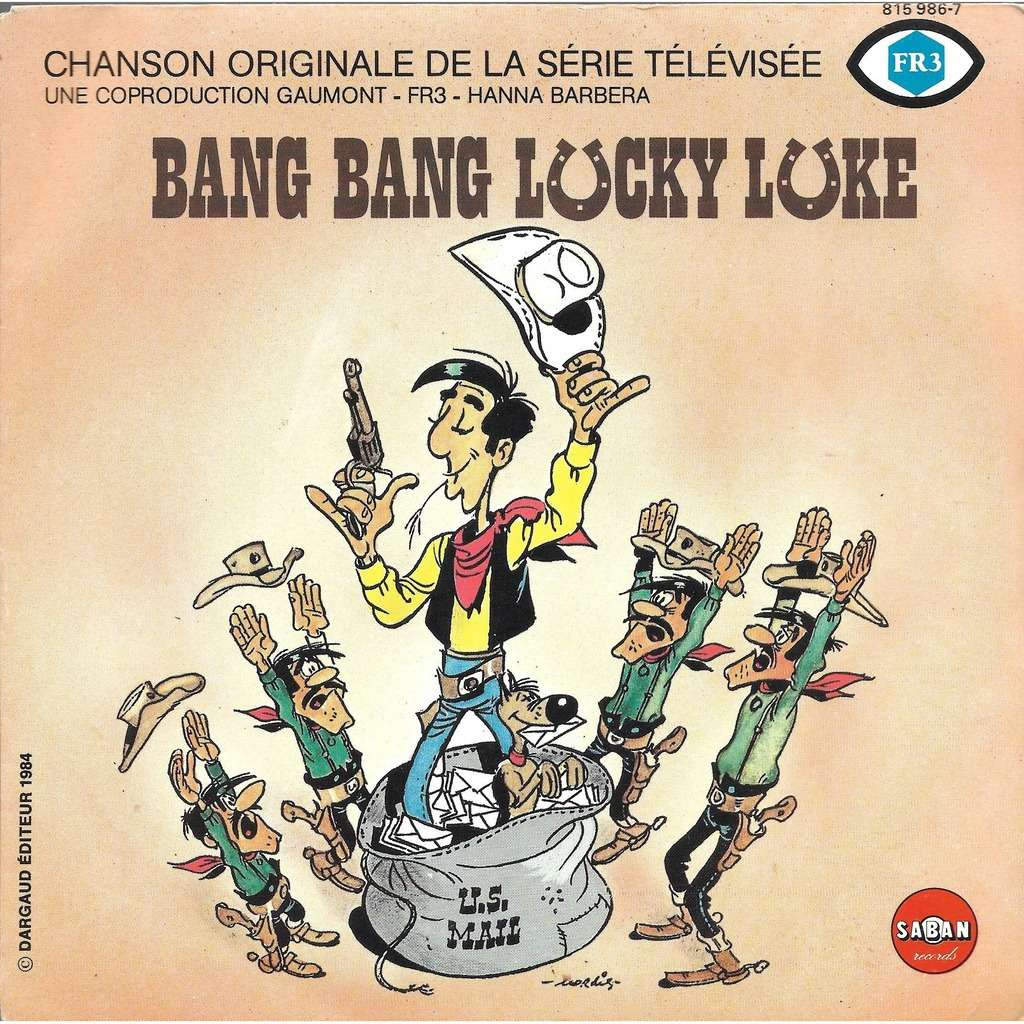 Saban Haïm / Levy Shuki Bang bang Lucky Luke