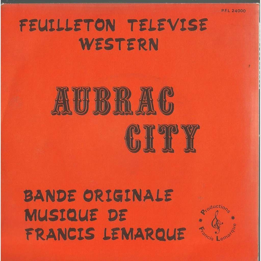 francis lemarque aubrac city