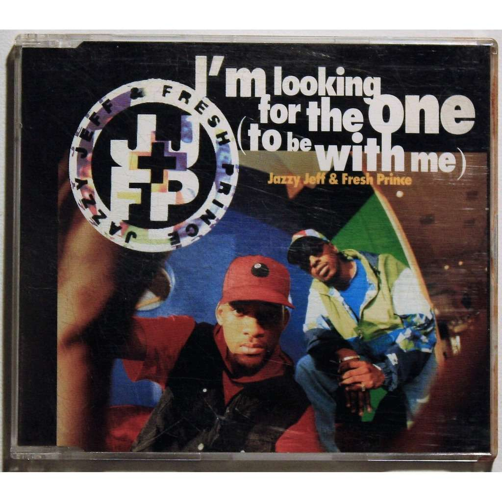 Jazzy Jeff & Fresh Prince I'm Looking For The One (To Be With Me)