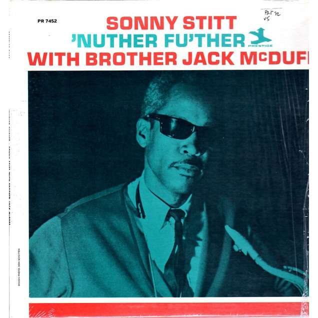 Sonny Stitt With Jack McDuff Nuther Fu'ther