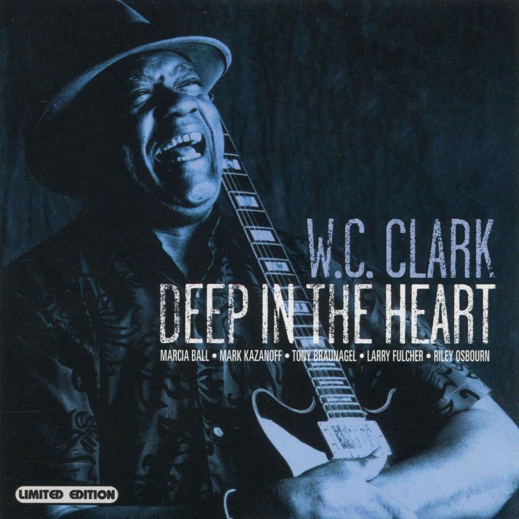 W.C. Clark Deep In The Heart