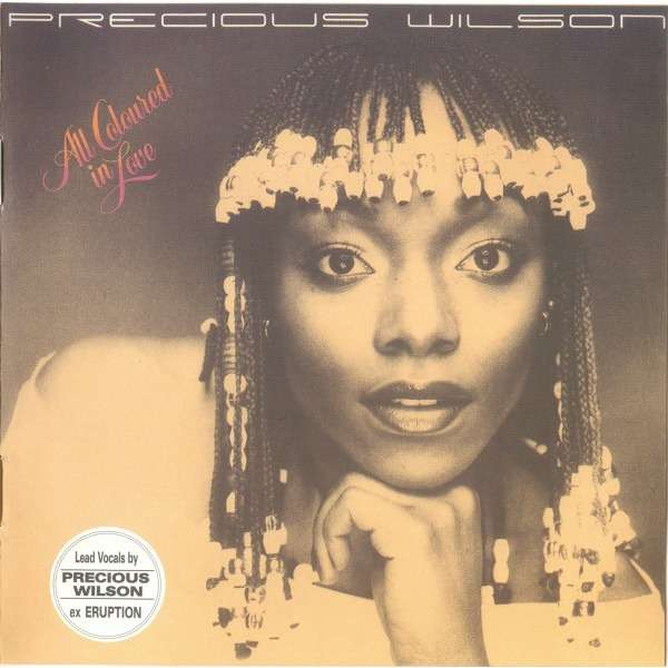Precious Wilson (ex-Eruption) All coloured in love  + 5 bonus tracks