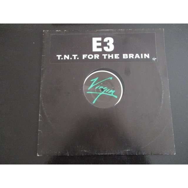 E3 T.N.T. For The Brain