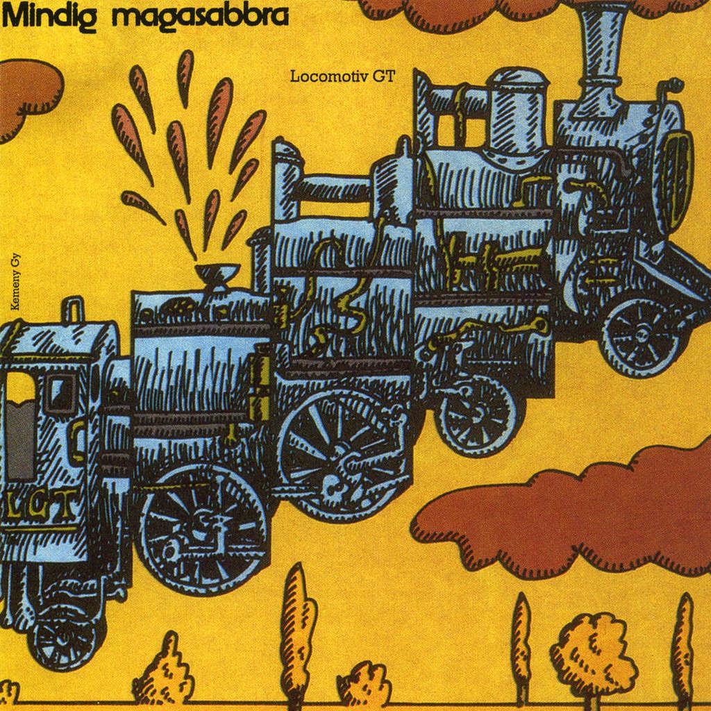 Locomotiv GT Mindig Magasabbra
