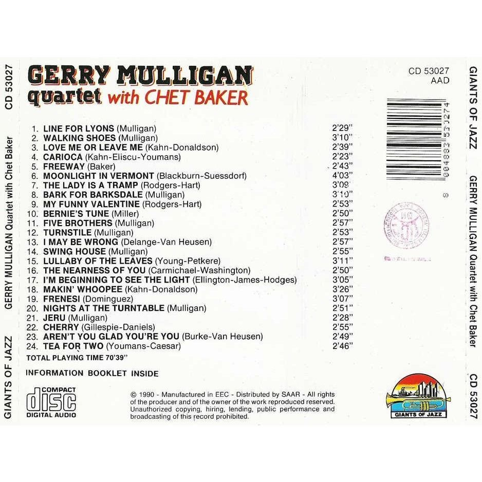 Gerry Mulligan Quartet With Chet Baker Gerry Mulligan Quartet With Chet Baker