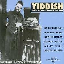 YIDDISH YIDDISH : NEW YORK - PARIS - VARSOVIE 1910 - 1940