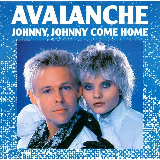 Avalanche Johnny, Johnny come home / Dance Mix