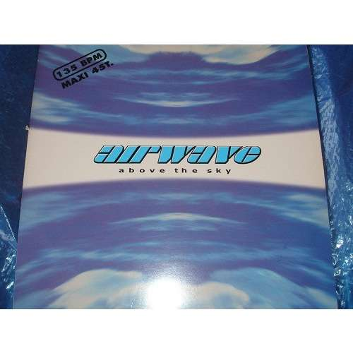 Airwave - Above The Sky (12, Maxi) Airwave - Above The Sky (12, Maxi)