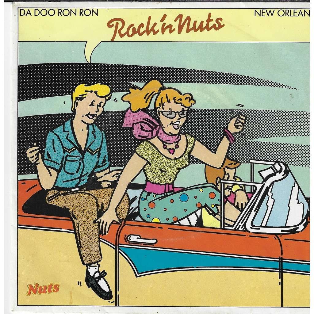 rock'n nuts n°3 da doo ron ron / new orleans