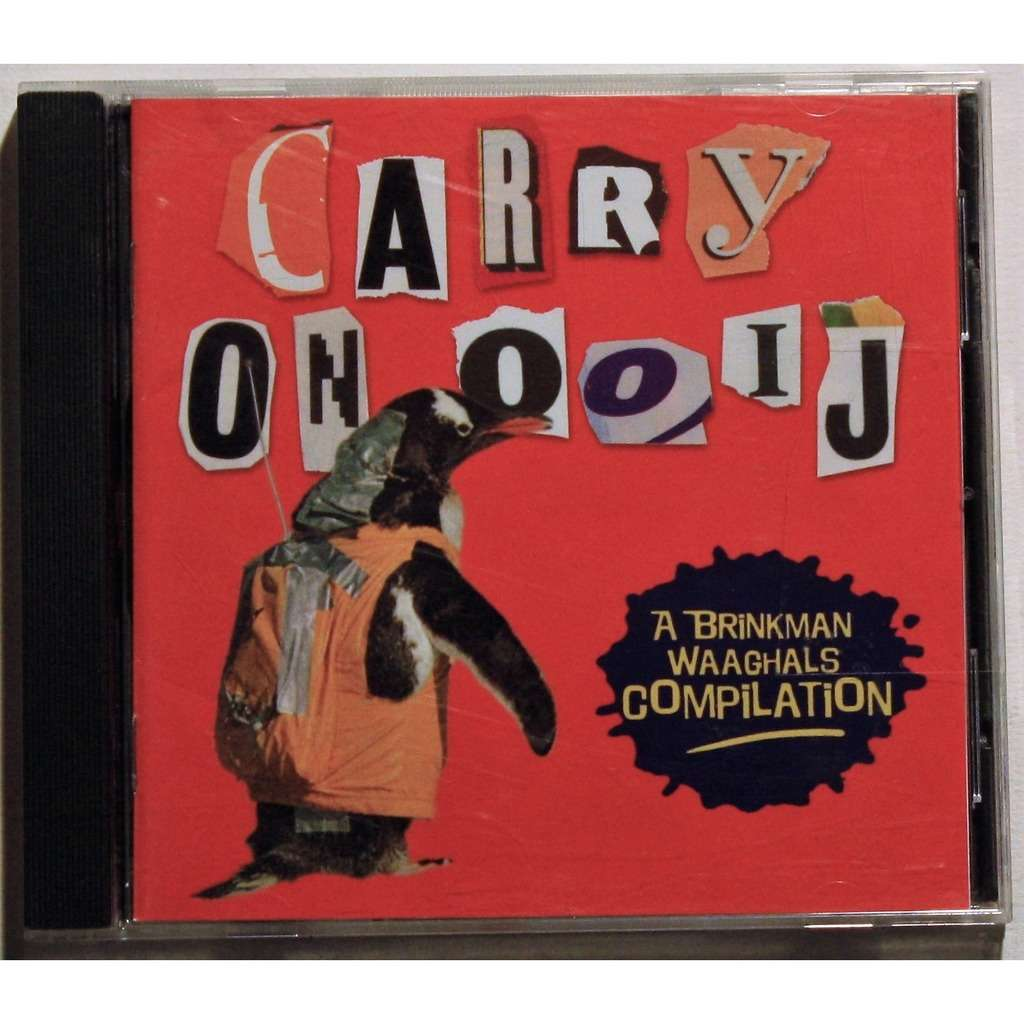 various rock n roll Carry On Ooij (A Brinkman Waaghals Compilation)