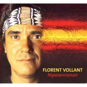 florent vollant nipaiamianan