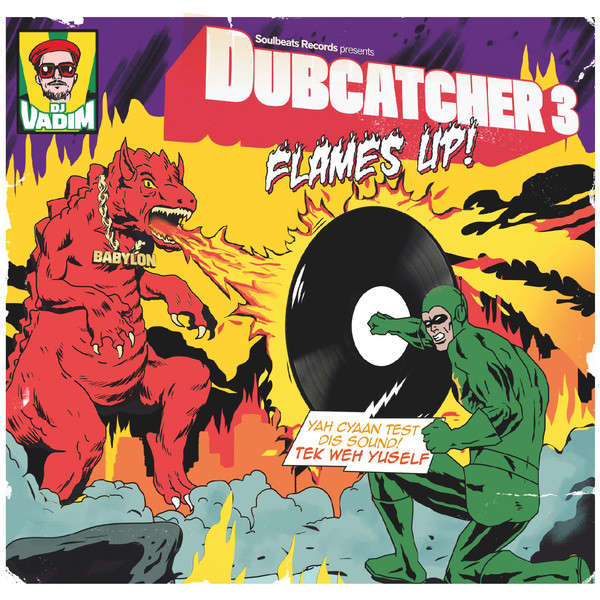 DJ VADIM DUBCATCHER III - FLAME'S UP