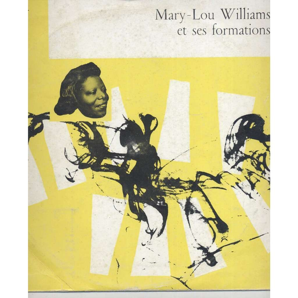 MARY LOU WILLIAMS et ses formations