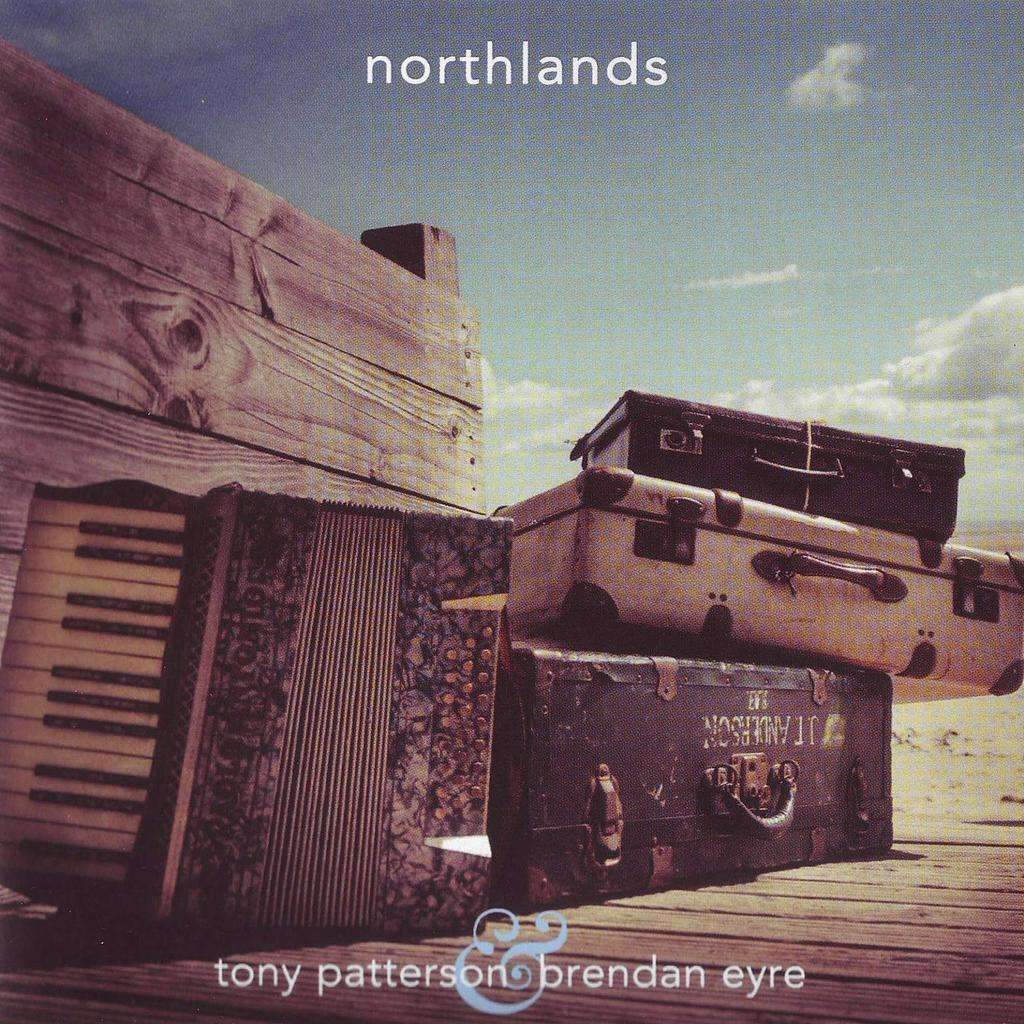 Tony Patterson & Brendan Eyre Northlands