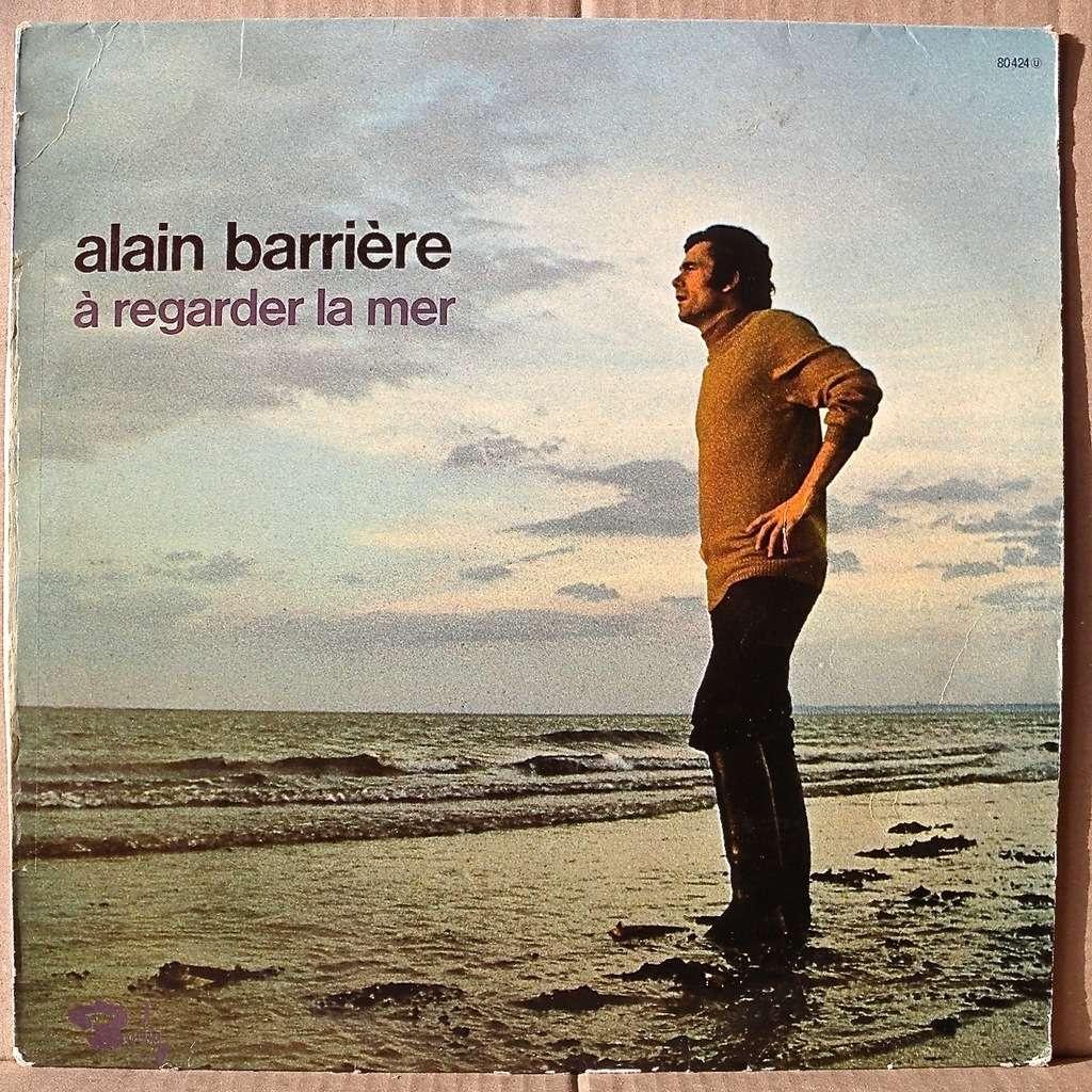 BARRIERE Alain a regarder la mer