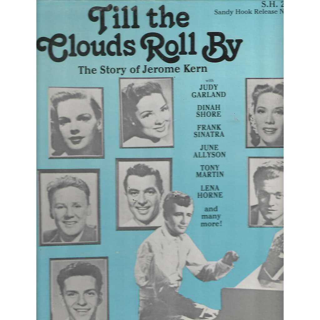 Various Till The Clouds Roll By (The Story Of Jerome Kern)