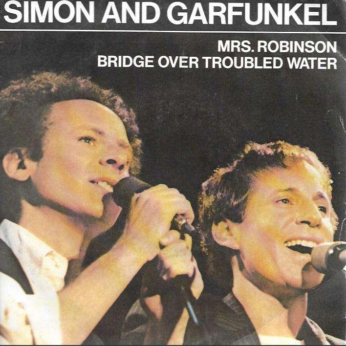 SIMON & GARFUNKEL mrs robinson / bridge over troubled water