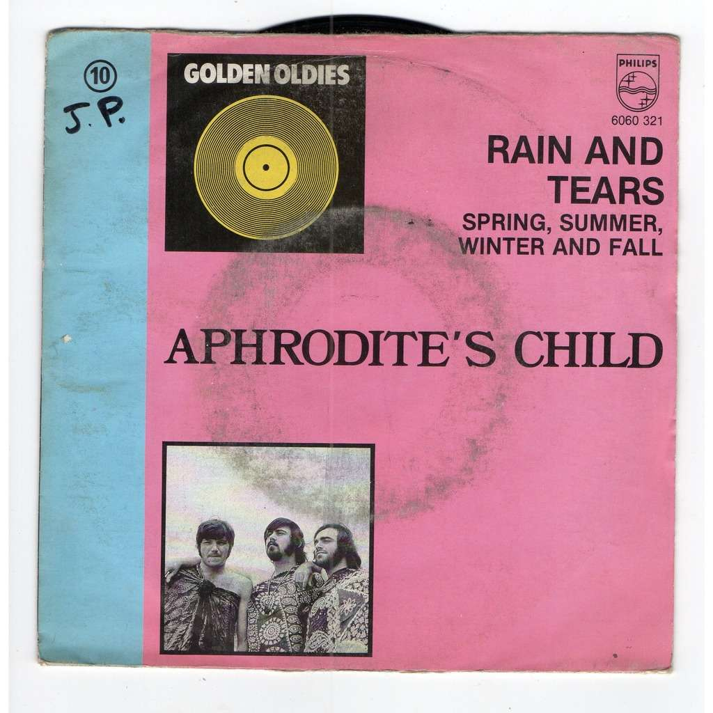aphrodite's child Rain and Tears - Spring, summer, Winter and fall