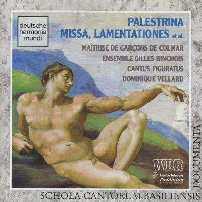 Maîtrise de Colmar, Ensemble Gilles Binchois... Giovanni Pierluigi da Palestrina / Missa, Lamentationes Et Al.
