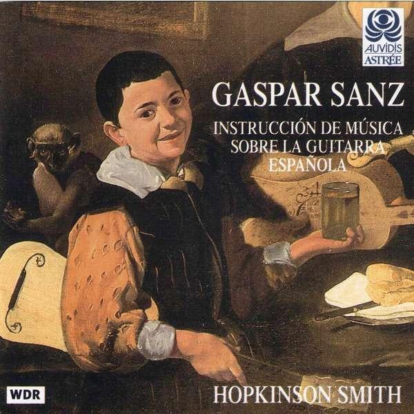 gaspar sanz / hopkinson smith Instrucción De Música Sobre La Guitarra Espagnõla